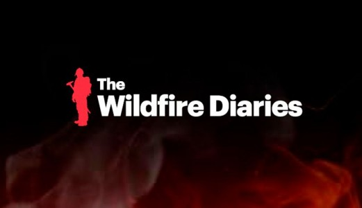 The Wildfire Diaries, la nueva serie documental sobre incendios forestales producida por Vallfirest